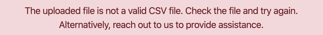 Error message for invalid or malformed CSV file - Joinative Conversion Upload