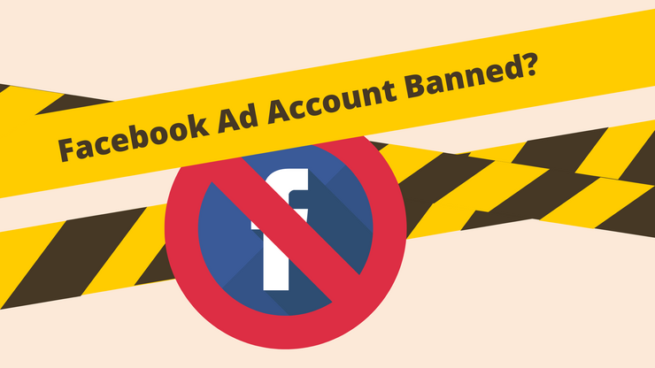 How to deal with Facebook ad account bans