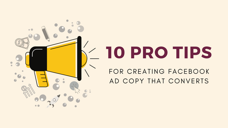 10 Facebook Ad Copy Tips
